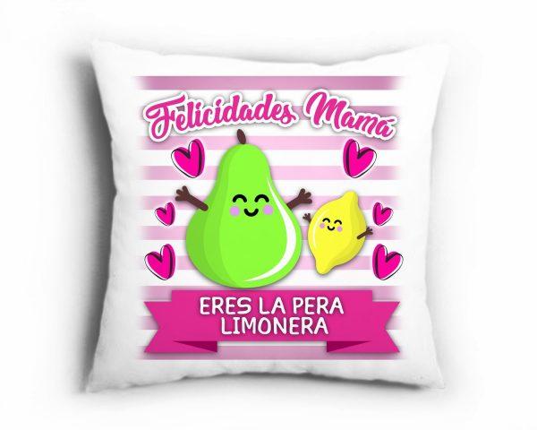 Cojín Mamá eres la Pera Limonera